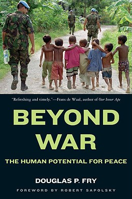 Beyond War By Fry, Douglas P.